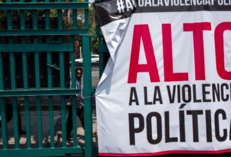 Violencia política marca el actual proceso electoral en México